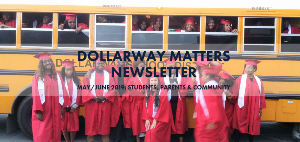 DOLLARWAY MATTERS: MAY/JUNE CAMPUS NEWSLETTER