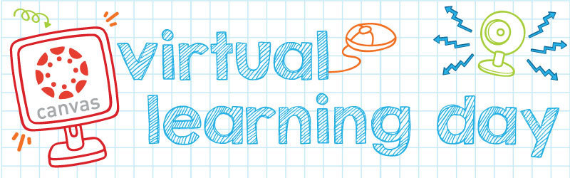 WED. MAY 5th--VIRTUAL LEARNING DAY
