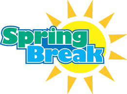 PLANNING SPRING BREAK TIPS & ACTIVITIES