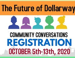 THE FUTURE OF DOLLARWAY: COMMUNITY CONVERSATIONS