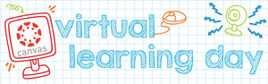 NEXT VIRTUAL LEARNING DAY--FEB. 3rd